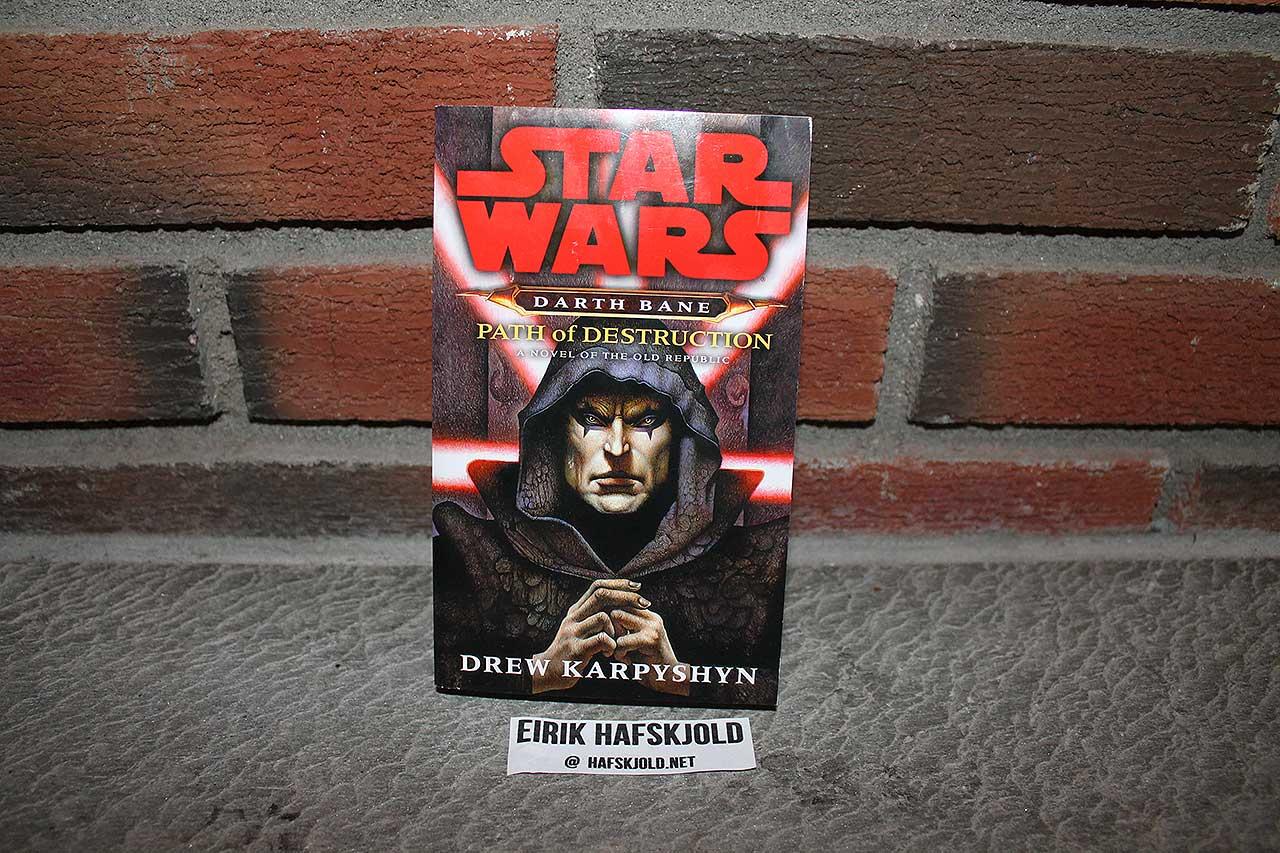 Star Wars - Darth Bane: Path of Destruction