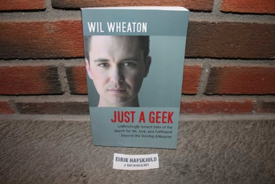 Wil Wheaton - Just a Geek