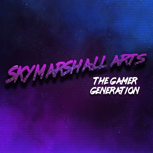 SkyMarshall Arts - The Gamer Generation